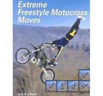 Extreme Freestyle Motocross Moves